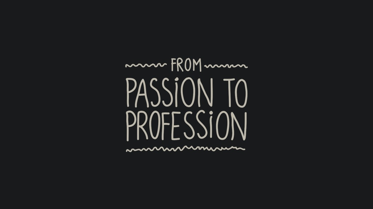 Finding Your PassionPt.2